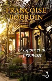 D'ESPOIR ET DE PROMESSE FRANCOISE BOURDIN