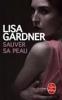SAUVER SA PEAU LISA GARDNER