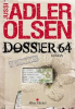 DOSSIER 64 JUSSI ADLER-OLSEN
