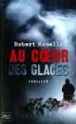 AU COEUR DES GLACES ROBERT MASELLO