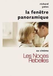LA FENETRE PANORAMIQUE RICHARD YATES
