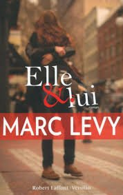 ELLE & LUI MARC LEVY