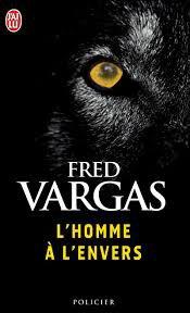 L'HOMME A L'ENVERS FRED VARGAS