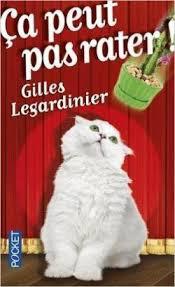 CA PEUT PAS RATER GILLES LEGARDINIER