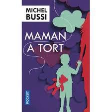 MAMAN A TORT MICHEL BUSSI