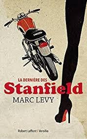LA DERNIERE DES STANFIELD MARC LEVY