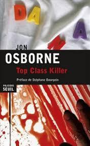 TOP CLASS KILLER JON OSBORNE