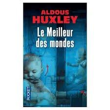 LE MEILLEUR DES MONDES ALDOUS HUXLEY