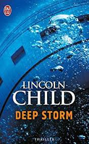 DEEP STORM LINCOLN CHILD