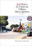 LA VERITE SUR L'AFFAIRE HARRY QUEBERT JOEL DICKER