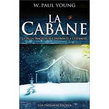 LA CABANE Wm PAUL YOUNG