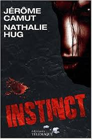 INSTINCT JEROME CAMUT ET NATHALIE HUG