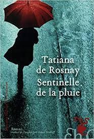 SENTINELLE DE LA PLUIE TATIANA DE ROSNAY