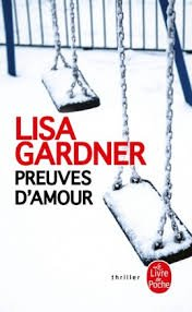 PREUVES D'AMOUR LISA GARDNER