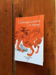 L'ATTRAPE-COEURS J.D. SALINGER