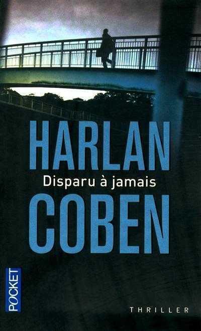 Disparu à jamais, Harlan Coben