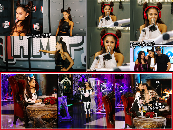 - -30/10/15 •- Notre Ariana Grande à donné une interview à la radio « 97.1 AMP  » qui se situe  à Los Angeles en Californie.Plus tard, elle est allée  à la radio « On air with Ryan Secrest » et à finis la journée en beauté à  l'émission « The Ellen Degeneres Show ».  ""