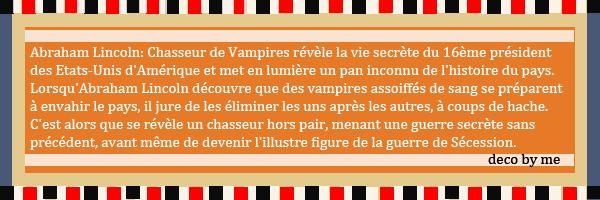 Abraham Lincoln: Chasseur de Vampires sortira le 8 aout dans les salles francaise