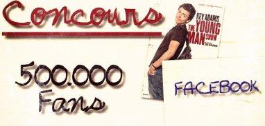 Rappel au Fans - Concours 500.000 Fans Facebook !