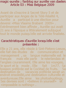 MAGIC-AURELIE ~ FanBlog sur Aurélie Van Daelen ; Article 03 ; Miss Belgique 2009.
