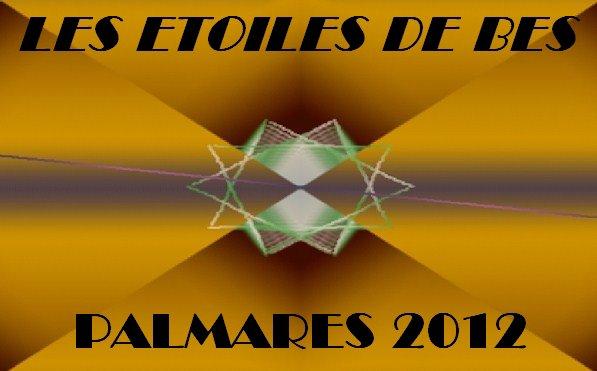 Les Etoiles de BES : Palmarès 2012 - 1ère partie