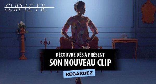 """Le nouveau clip officiel de Jenifer """"Sur le fil"""""""