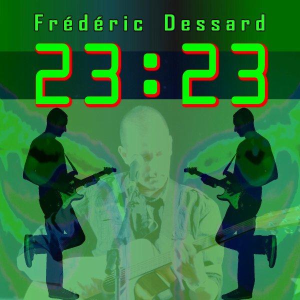"""Découvrez le nouveau titre de FREDERIC DESSART : LE PONT extrait de l'album """"23:23"""""""