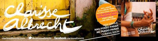 Découvrez le nouveau titre de CLARISSE ALBRECHT : Não Posso Parar