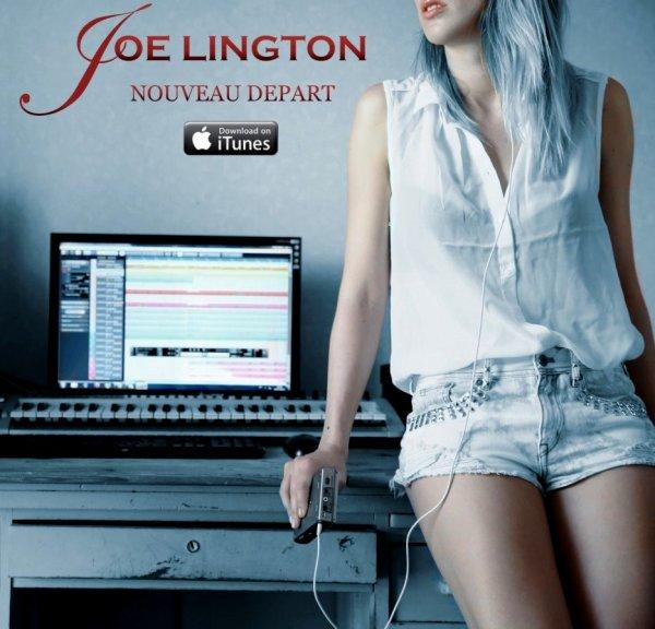 """Bientôt l'album : """"Nouveau départ"""" de JOE LINGTON"""
