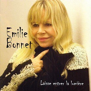 """BES """"Coup de coeur"""" : découvrez Emilie bonnet et son CD """"Laisse entrer la lumière"""""""