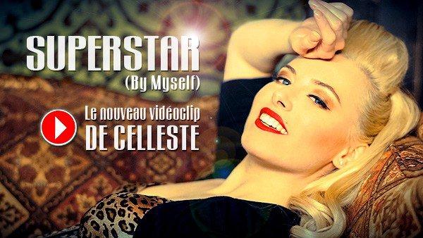 """BES présente le nouveau titre de Celleste : """"Superstar"""" (By Myself)"""