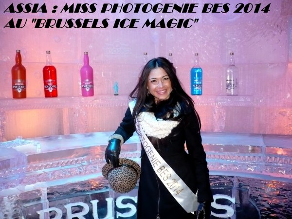 "Assia : ""Miss Photogénie BES"" 2014 au ""Brussels Ice Magic"" !!!"