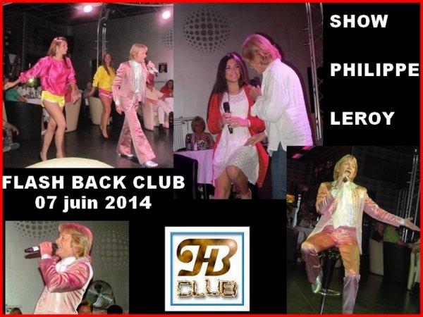 """Enorme succès pour la soirée BES """"PHILIPPE LEROY"""" au FLASH BACK / 07.06.2014"""