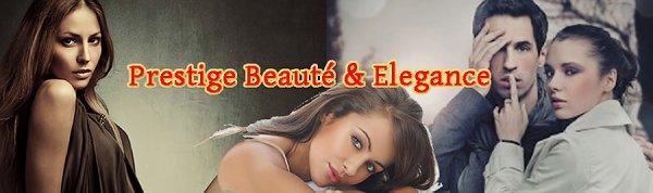Prestige, Beauté et Elégance, abonnez-vous ! C'est gratuit...