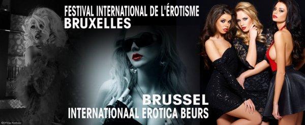 25ème festival de l'érotisme de Bruxelles !!! Les 04, 05 et 06 mars 2016