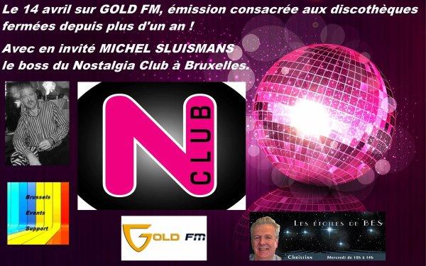 LE NOSTALGIA VIVRA - Merci au boss Michel Sluismans d'être venu à GOLD FM !