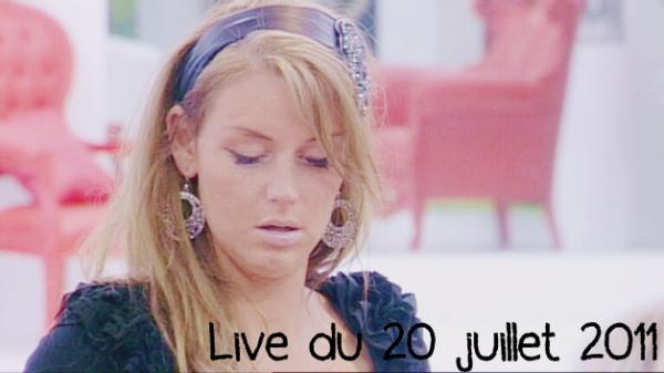 Live du 20 juillet 2011