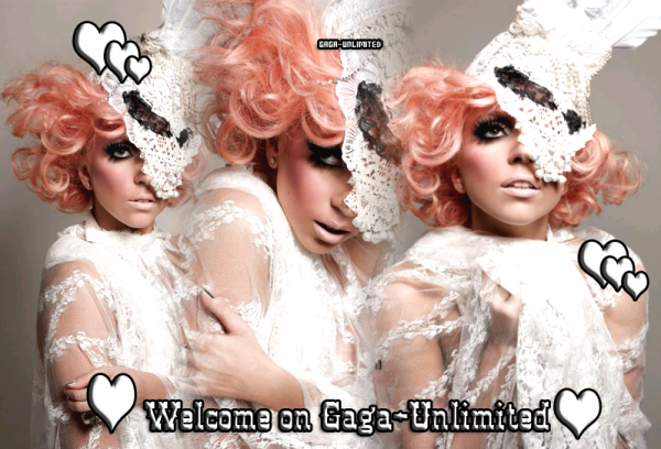 † Welcome on GaGa-Unlimited  †