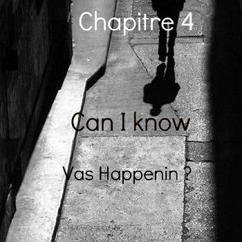 Saison 1 - Chapitre 4: Can I know Vas Happenin?