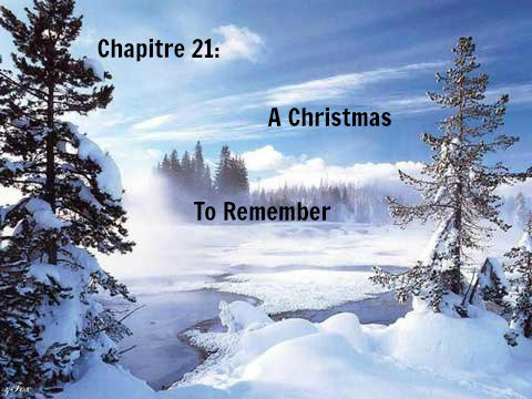 Saison 1 - Chapitre 21: A Christmas To Remember
