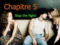 Saison 2 - Chapitre 5: Stop the fight!