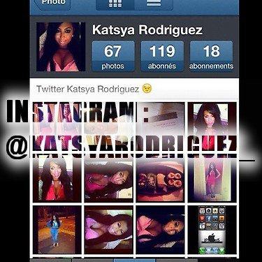 Follow me sur INSTAGRAM !!!  Mon Instagram = @KatsyaRodriguez_ avec un tiret du 8 a la fin !!!