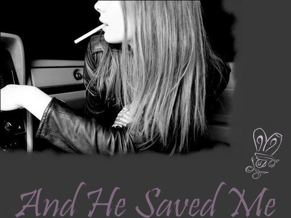 And He Saved Me                                                                                                      .                                                                            « Love is the only thing that stands still when all else has fallen. »                                 andhesavedmeandhesavedmeandhesavedme