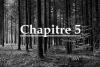 ~Chapitre 5 ~