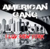 American Gang - I Luv New York (2011)