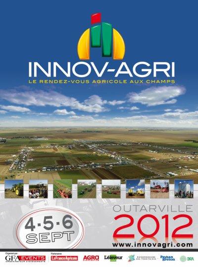 INNOV-AGRI   les 04, 05 et 06 Septembre 2012 à Outarville ( 45 )