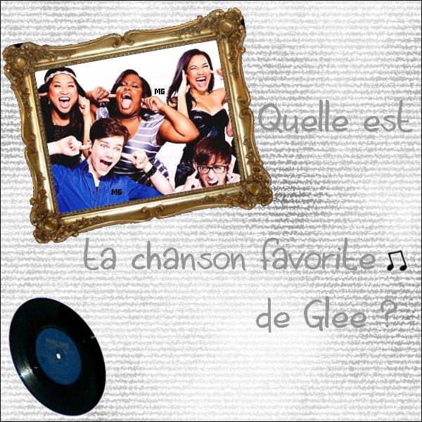 Quelle-est ta musique favorite dans Glee saison 1 ♫ ?