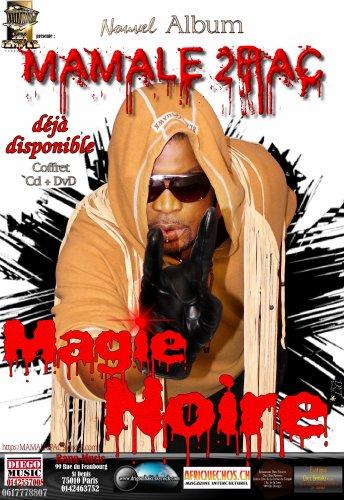 Mamale 2 Pac:               MAGIE NOIRE
