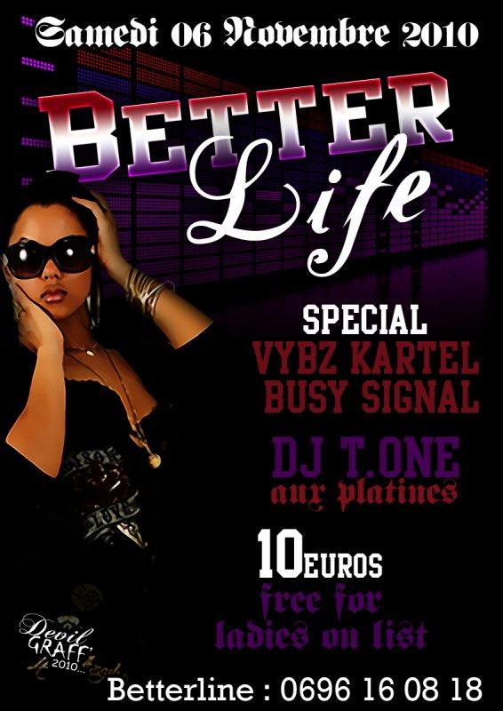 BETTER LIFE, épisode Spécial Vybz Kartel & Busy Signal avec Dj T.ONE ! ! !