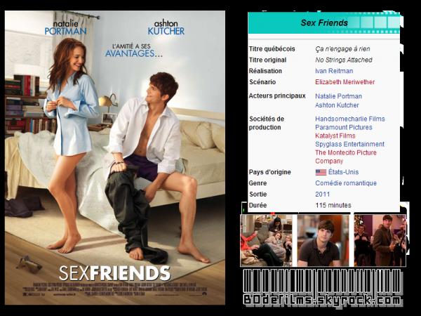 → Film n°2 ; Sex Friends . Et vous qu'en pensez vous ?